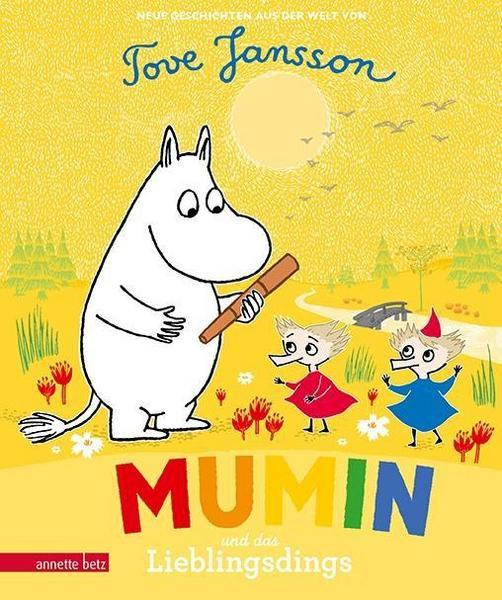 Muminbuch: Mumin und das Lieblingsdings