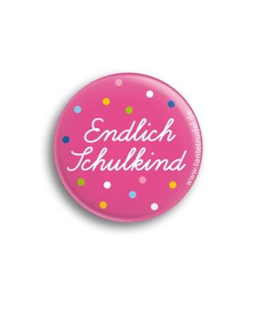 Tante Trudel Button Endlich Schulkind rosa