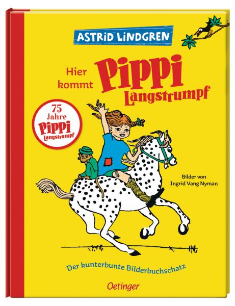 Hier kommt Pippi Langstrumpf - Der kunterbunte Bilderbuchschatz