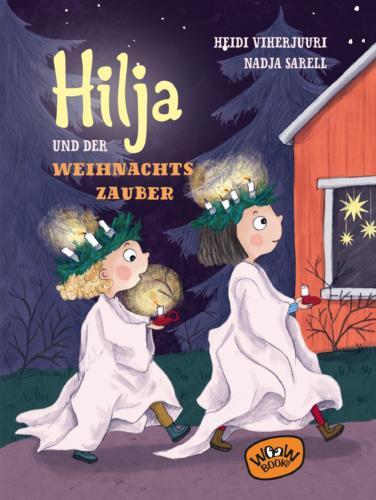Hilja und der Weihnachtszauber