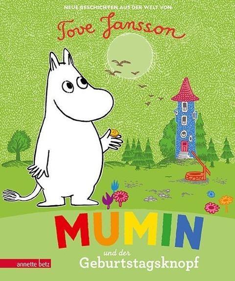 Muminbuch: Mumin und der Geburtstagsknopf